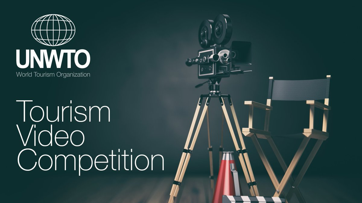 United Nations World Tourism Organization (UNWTO) Tourism Video Competition 2019