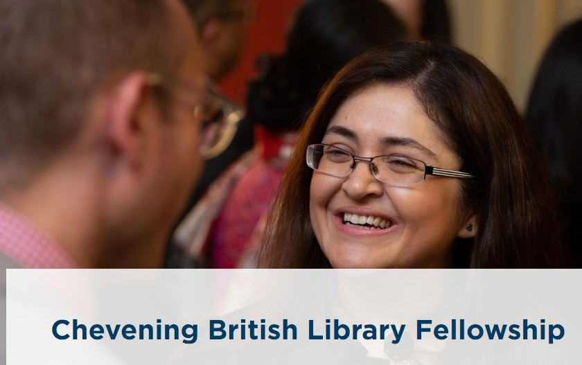 Chevening British Library Fellowship 2020/2021 (Fully-funded)