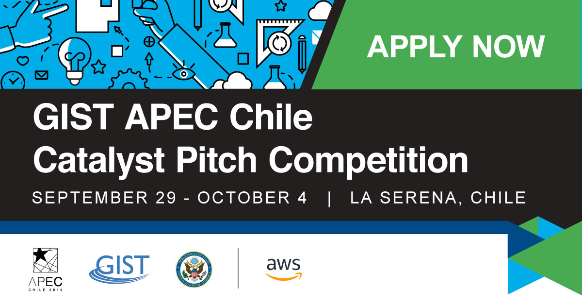 GIST APEC Chile Catalyst Pitch Competition 2019