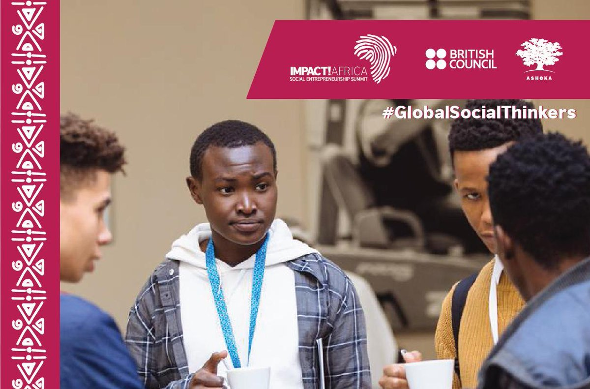 British Council and Ashoka Africa 2019 Global Social Thinkers Contest
