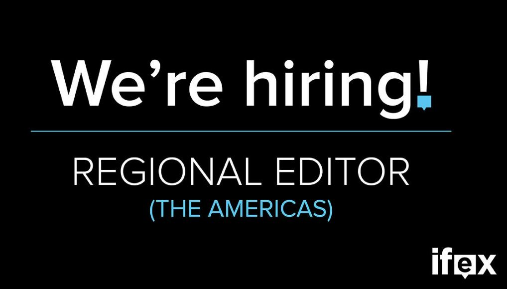 Apply to become IFEX Regional Editor for the Americas Region