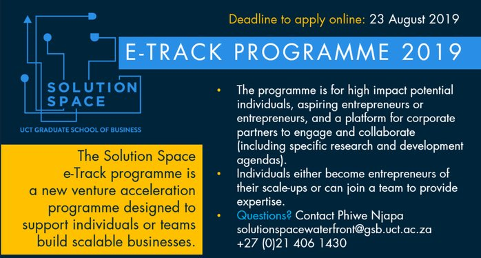 Solution Space e-Track Programme 2019 for Students and Alumni of University of Cape Town/UCT Graduate School of Business