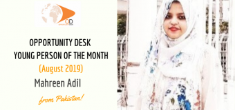 Mahreen Adil from Pakistan is OD Young Person of the Month for August 2019!