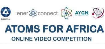 """Rosatom """"Atoms for Africa"""" Online Video Competition 2019 (Win an all-expenses paid fact-finding trip to Russia)"""