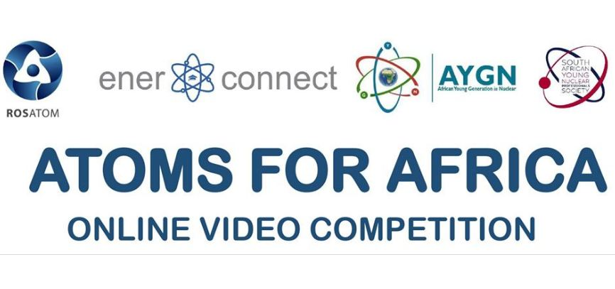 "Rosatom ""Atoms for Africa"" Online Video Competition 2019 (Win an all-expenses paid fact-finding trip to Russia)"
