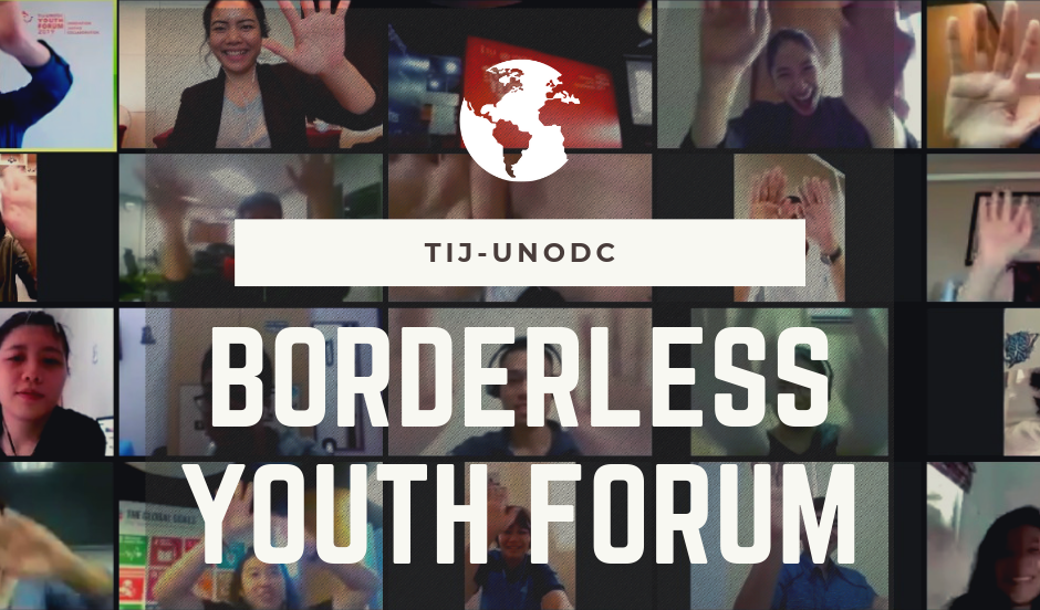 TIJ/UNODC Borderless Youth Forum 2019 on Justice, Collaboration, and Sustainable Development