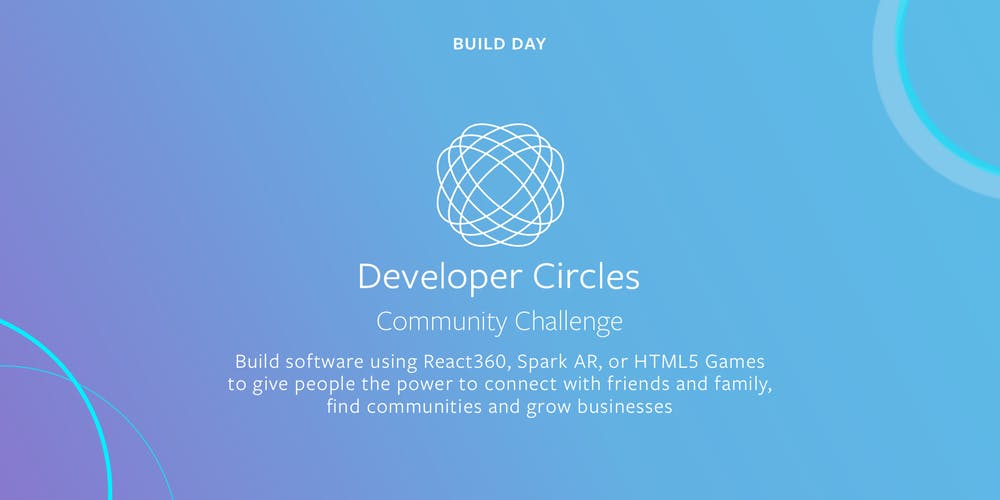 Facebook Developer Circles Community Challenge 2019 ($165,000 USD in prizes)