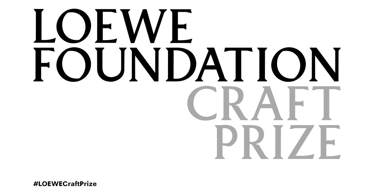 Loewe Foundation Craft Prize 2019 for Professional Artisans (€50,000 Euros cash prize)