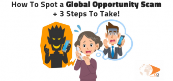 How to Spot a Global Opportunity Scam and 3 Steps to Take!