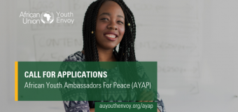 Call for Applications: AU Commission African Youth Ambassadors for Peace (AYAP) 2019