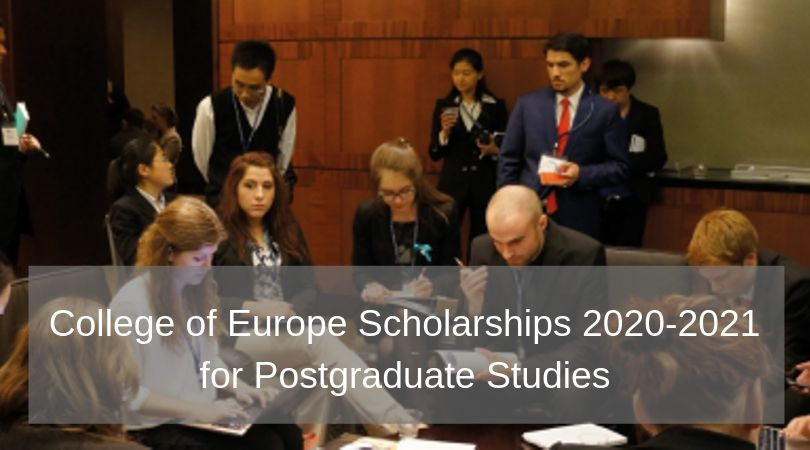 College of Europe Scholarships 2020/2021 for Postgraduate Studies