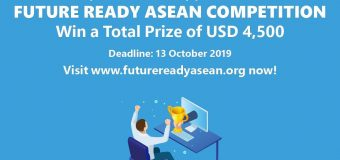 Future Ready ASEAN Competition 2019 for Young Asians (Fully-funded trip to Bangkok and total prize of USD $4,500)