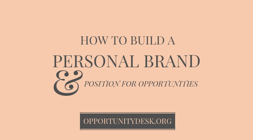 How to Build your Personal Brand and Position for Opportunities