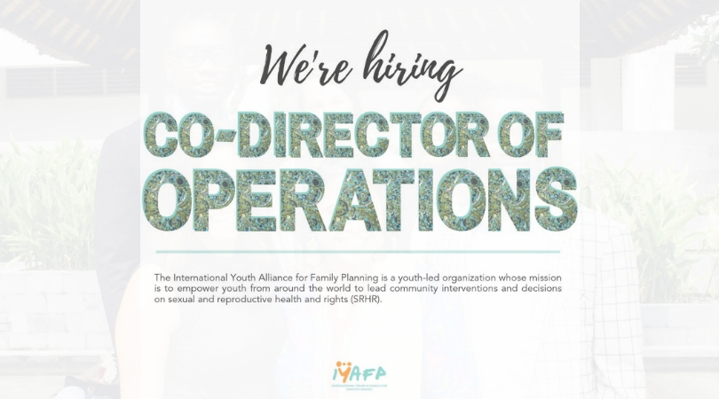 International Youth Alliance on Family Planning (IYAFP) is hiring a USA-based Co-Director of Operations