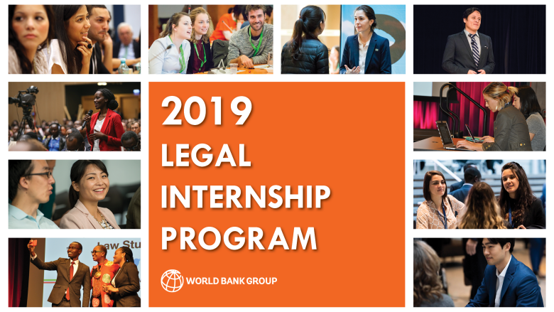 World Bank's Legal Vice Presidency Internship Program 2019
