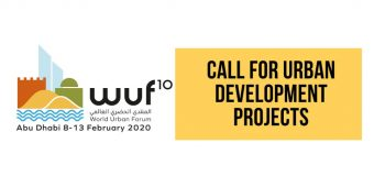 UN-Habitat 10th World Urban Forum – Call for Urban Development Projects 2019 (Open to local and regional governments)