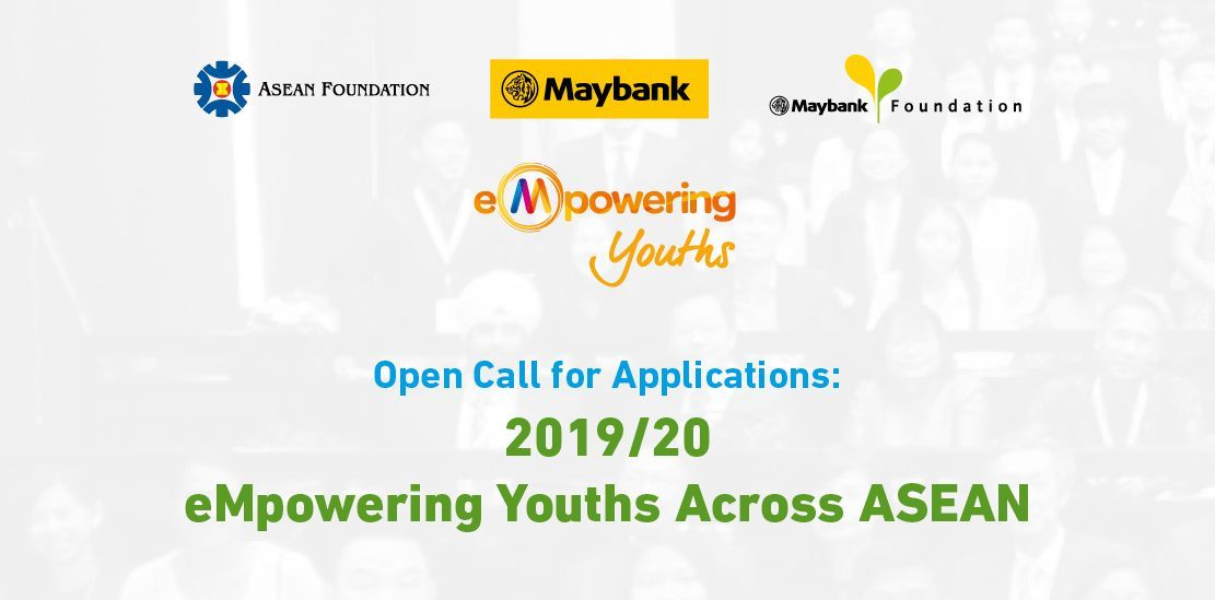Apply for eMpowering Youths Across ASEAN Programme 2019/2020 (USD$200k in funding for projects)