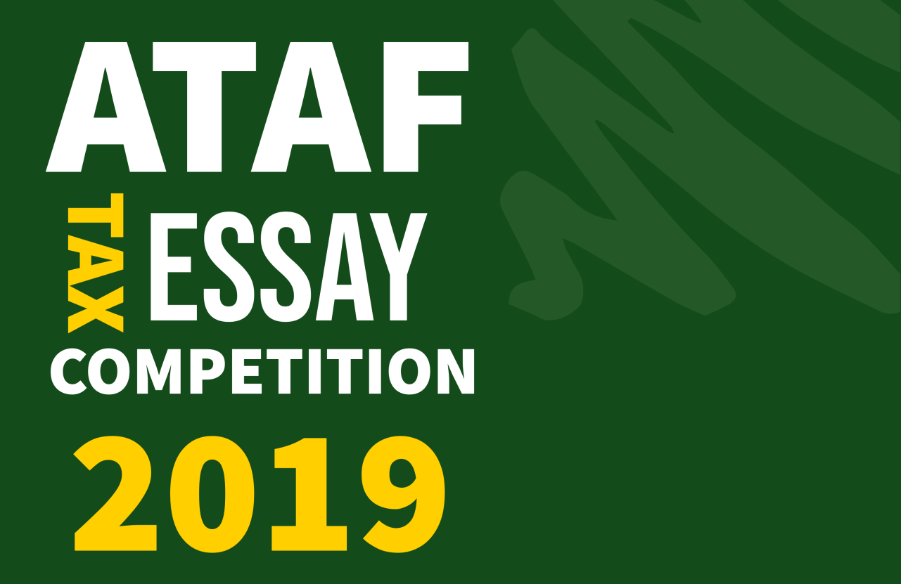 African Tax Administration Forum's (ATAF) 2nd Africa-wide Tax Essay Competition 2019 (Win $1,500 USD plus funded trip to Uganda)