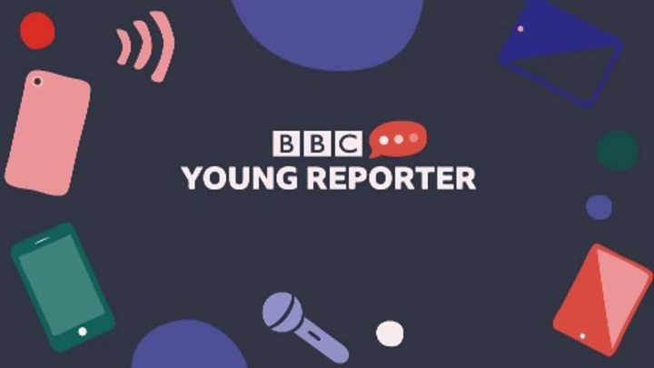 BBC Young Reporter Competition 2019 for UK residents