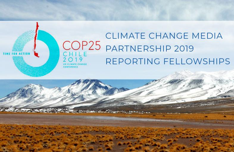 Climate Change Media Partnership 2019 Reporting Fellowships (Fully-funded)