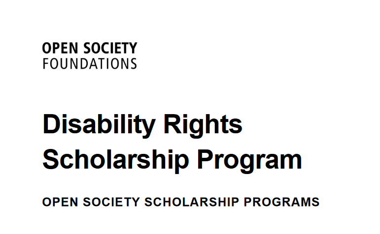 Open Society Foundations Disability Rights Scholarship Program 2020 (Fully-funded)