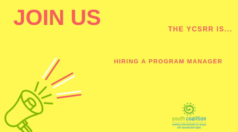 Youth Coalition for Sexual and Reproductive Rights (YCSRR) is Hiring a Program Manager in Ottawa, Canada