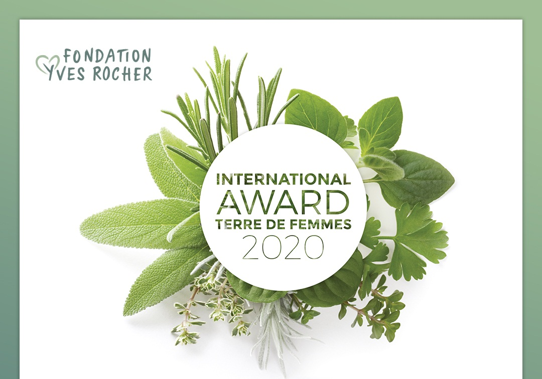 Yves Rocher Foundation Terre De Femmes International Award 2020 (€10,000 prize)