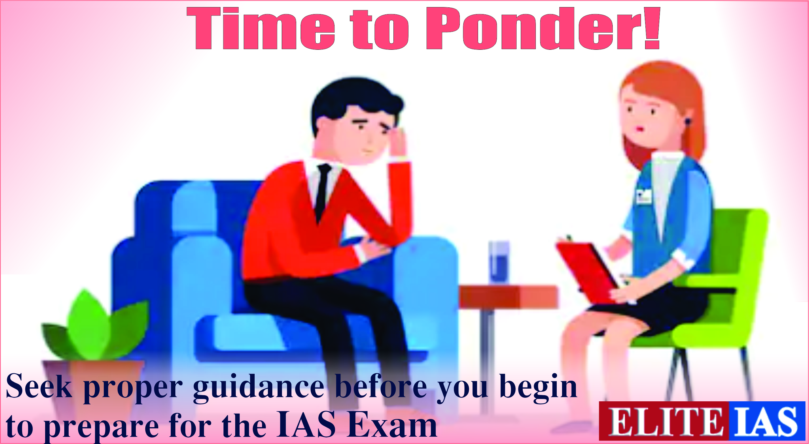 5 Things to Think of Before Preparing for the IAS Exam