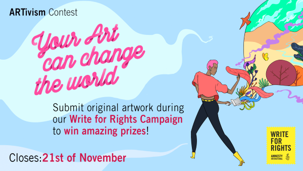 Amnesty International Change StARTs NOW: Artivism Contest 2019