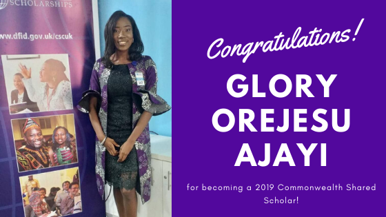 Glory Orejesu Ajayi from Nigeria Selected as a 2019 Commonwealth Shared Scholar!