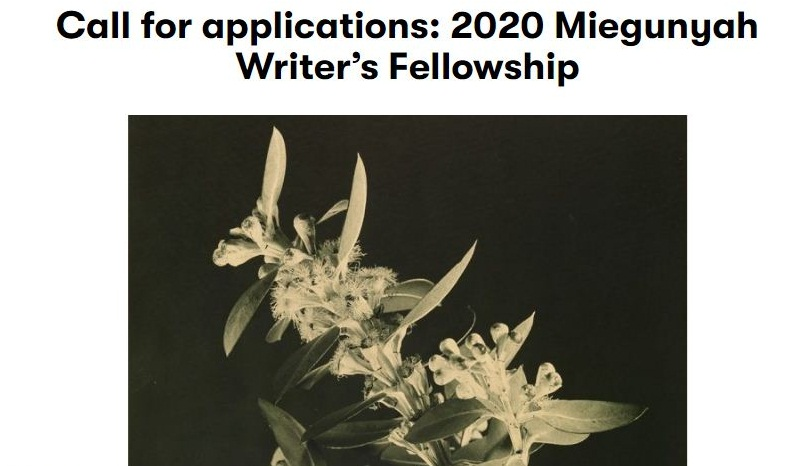 Miegunyah Writer's Fellowship 2020 for Writers in Australia (up to $20,000)