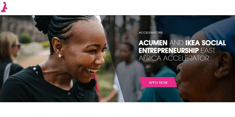 Acumen/IKEA Social Entrepreneurship East Africa Accelerator 2020 (Up to $25,000 in seed funding)