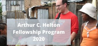 Arthur C. Helton Fellowship Program 2020 for Law Students and Professionals (up to $2,000)