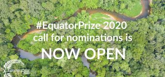 Equator Prize 2020 for Nature-based Solutions for Local Sustainable Development (up to USD 10,000)