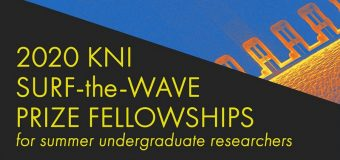 Kavli Nanoscience Institute CalTech SURF-the-WAVE Fellowships 2020 for Undergraduates (Funded)