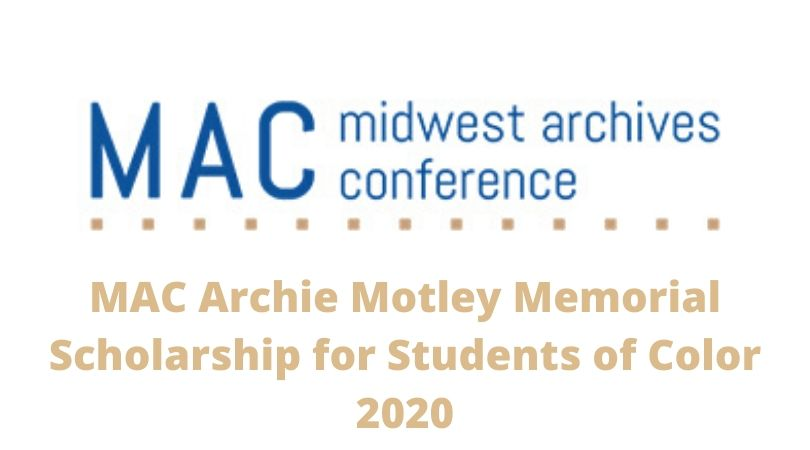 MAC Archie Motley Memorial Scholarship for Students of Color 2020