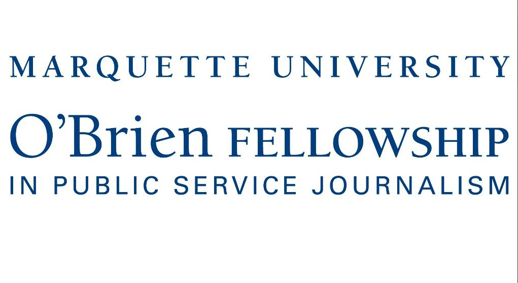 Marquette University O'Brien Fellowship in Public Service Journalism 2020/2021 (stipend of $65,000)