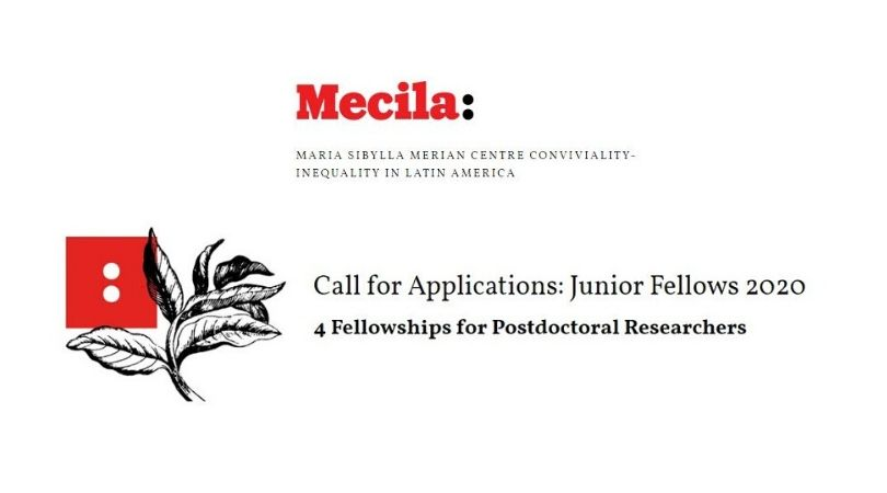 Mecila Junior Fellowships Programme 2020 for Early-career Scholars (Funding available)