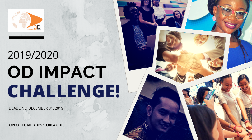 Apply for OD Impact Challenge 2019/2020 for Young Changemakers (Win cash prizes and more)