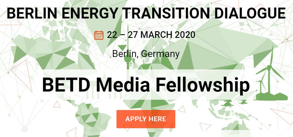 Berlin Energy Transition Dialogue (BETD) Media Fellowship 2020 for Journalists (Fully-funded)