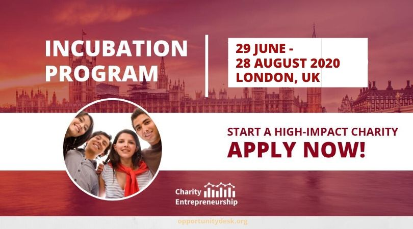 Charity Entrepreneurship Incubation Program 2020 (Fully-funded to London, UK and up to $100,000 seed funding)