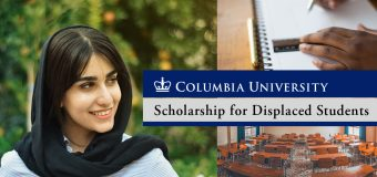 Columbia University Scholarship 2020/2021 for Displaced Students Worldwide (Fully-funded)