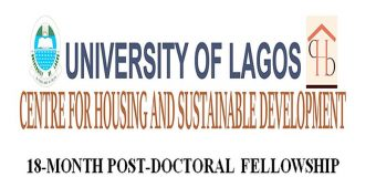 University of Lagos Centre for Housing and Sustainable Development Post-doctoral Fellowship 2020 (Funding available)