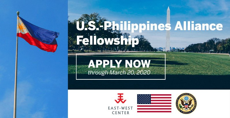 East-West Center (EWC) U.S.-Philippines Alliance Fellowship 2020 (stipend of US$3,000)