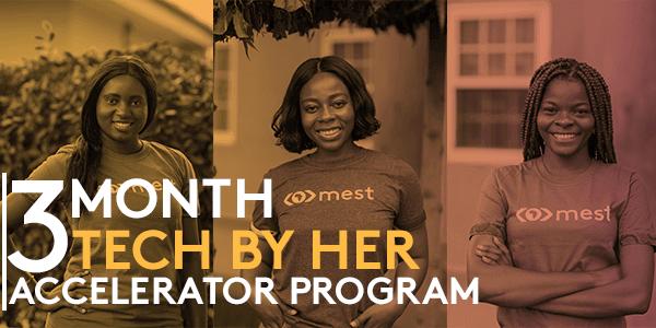 MEST Africa Tech By Her Accelerator Program 2020 for Female Entrepreneurs