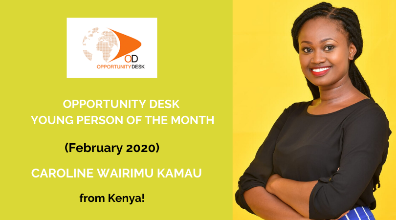 Caroline Wairimu Kamau from Kenya is OD Young Person of the Month for February 2020!