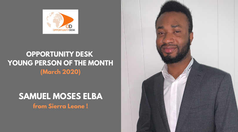 Samuel Moses Elba from Sierra Leone is OD Young Person of the Month for March 2020!