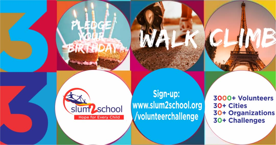 Slum2School Global Campaign for Education and Volunteer Challenge 2020