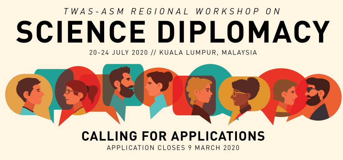 TWAS-ASM Regional Workshop on Science Diplomacy 2020 in Kuala Lumpur, Malaysia (Funded)