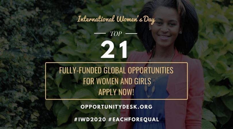 International Women's Day 2020: 21 Fully-funded Global Opportunities for Women!